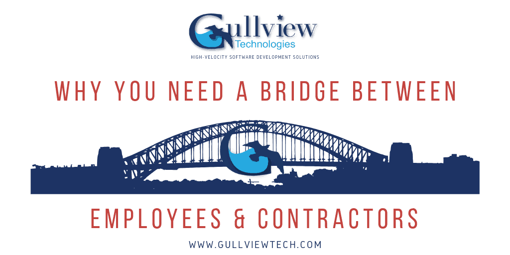 Why You Need a Bridge Between Your Employees & Contractors