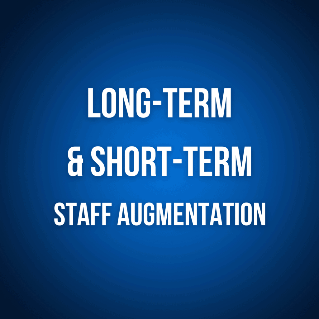 long-term and short term staff augmentation