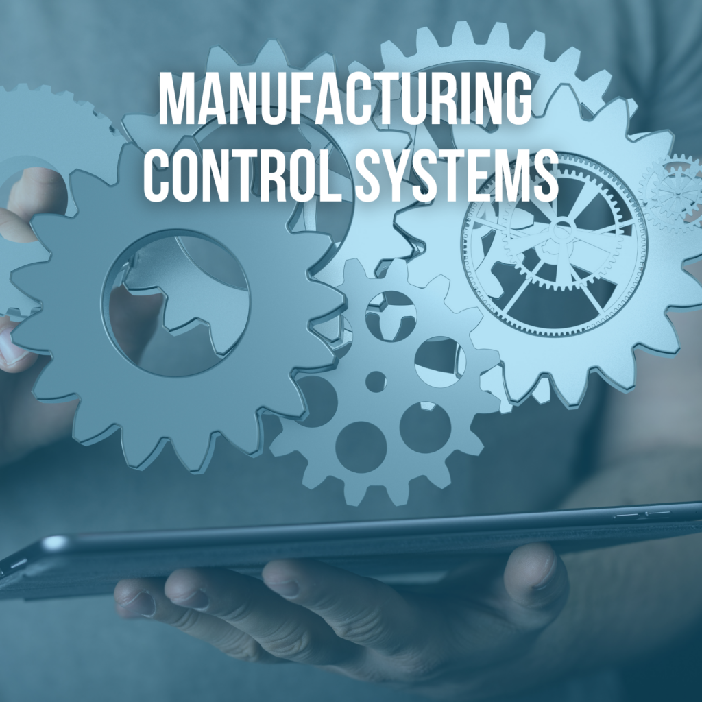 Manufacturing Control Systems