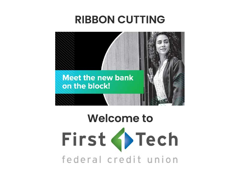 Image of First Tech Federal Credit Union Ribbon Cutting promotion