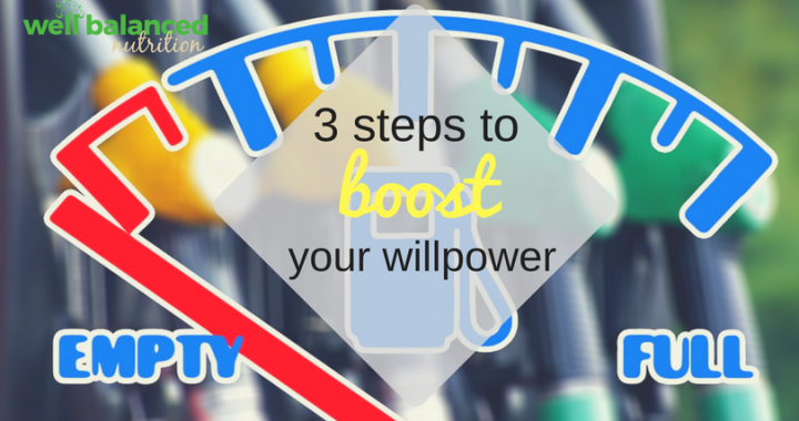 3 Steps to Boost Your Willpower