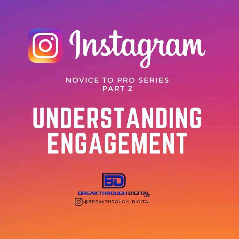 Instagram Mastery Series – Part 2 – Understanding Engagement