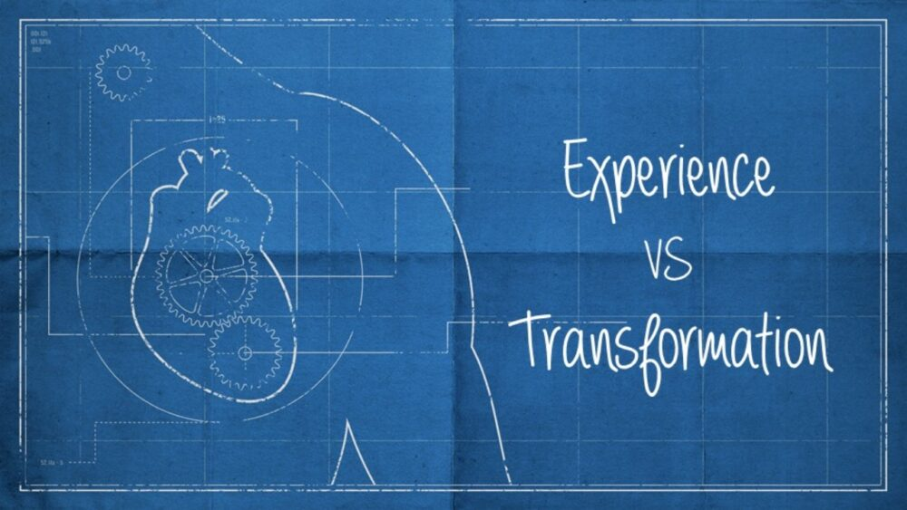 Experience vs Transformation Image