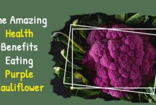 The Amazing Health Benefits of Eating Purple Cauliflower - TheGuardLite