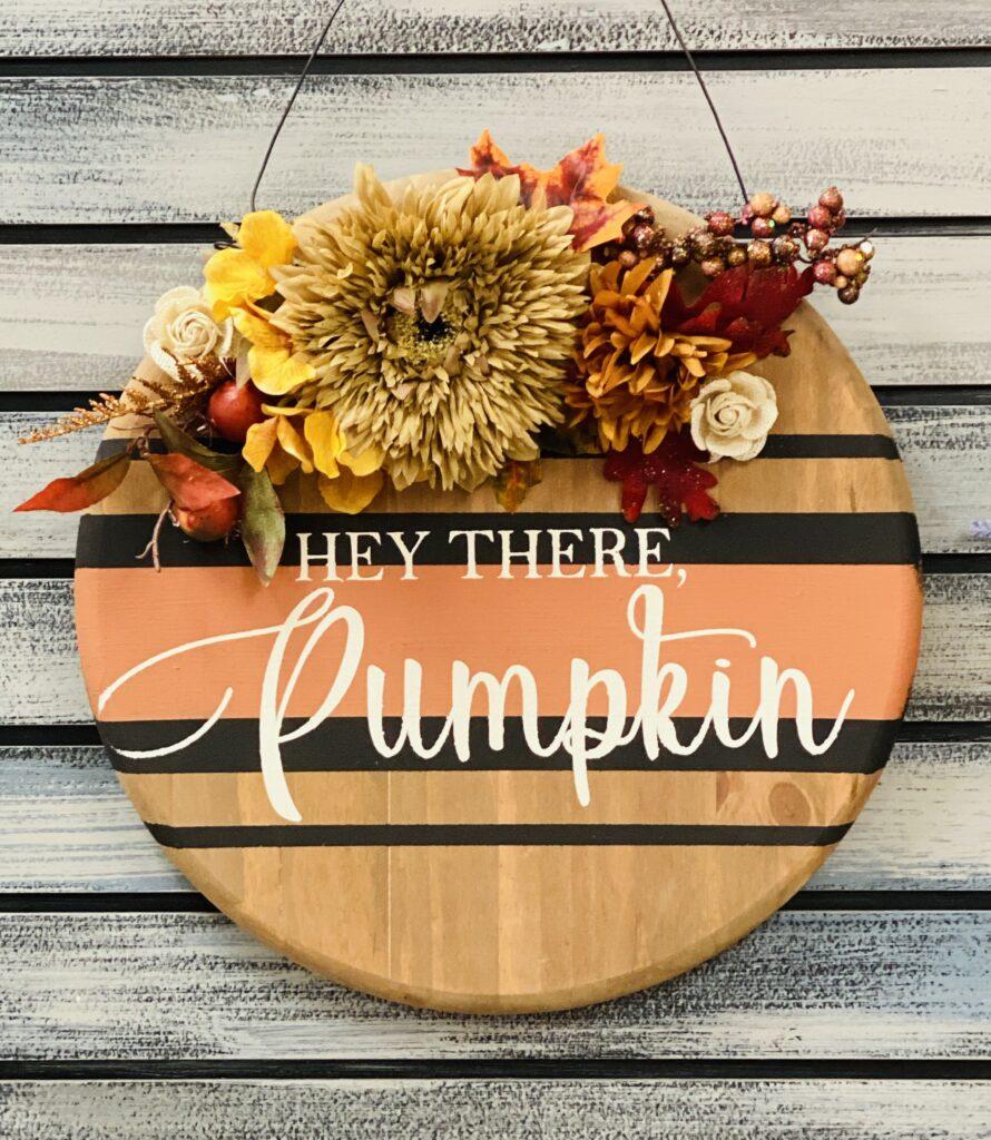 Hey There Pumpkin Round