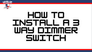 how to install a 3 way dimmer switch
