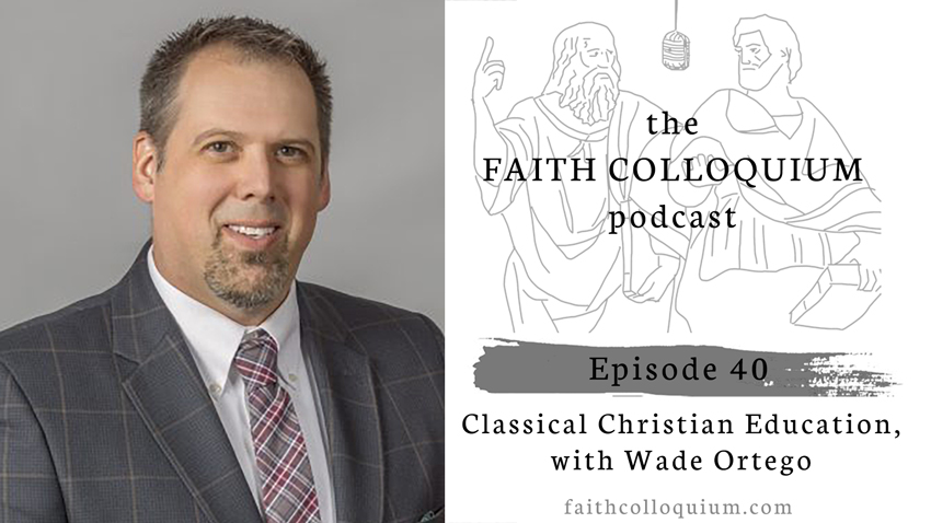 Wade Ortego, Classical Christian Education, Circe Institute, Society for Classical Learning, Association of Classical Christian Schools