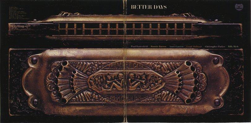 Paul Butterfield, Better Days