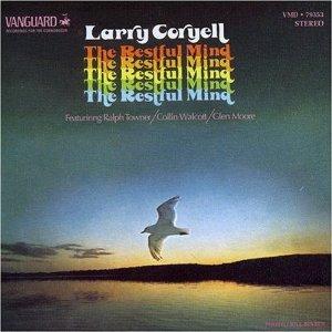 Restful Mind, Larry Coryell