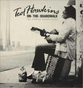 ted hawkins, the venice beach tapes