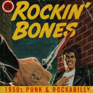 rockin' bones 1950s punk & rockabilly
