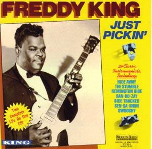 Freddy King, Just Pickin'