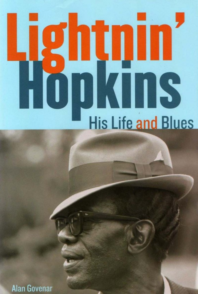 Lightnin' Hopkins, His Life and Blues