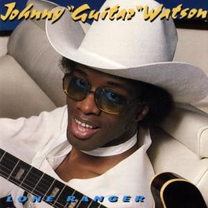 johnny-guitar-watson-lone-ranger
