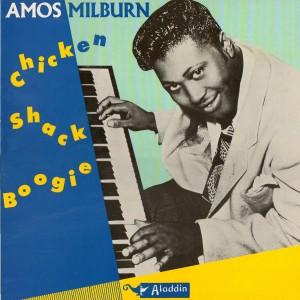Amos Milburn chicken shack