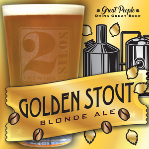 NEW: GOLDEN STOUT @ 2 Silos Brewing