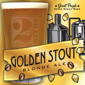NEW: GOLDEN STOUT @ 2 Silos Brewing
