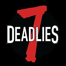7 DEADLIES