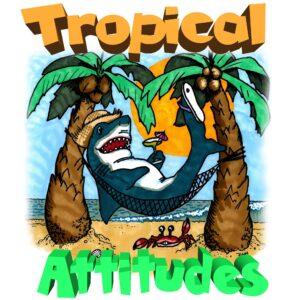 TIM CAMPBELL & TROPICAL ATTITUDES