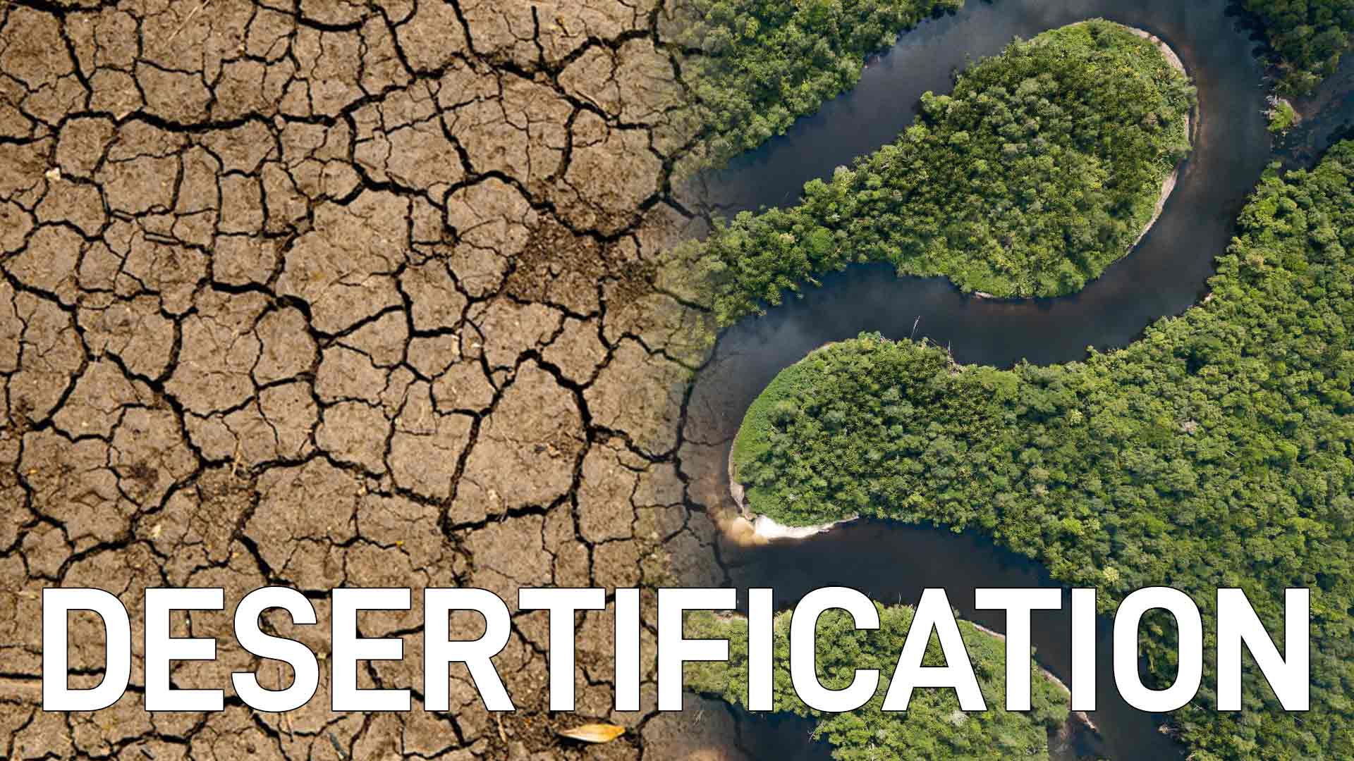 Desertification and Drought: An Issue Even in the Tropical Zone