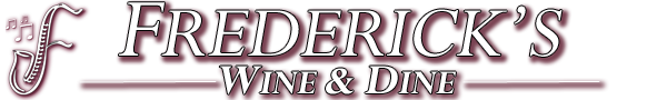 Frederick's Wine and Dine