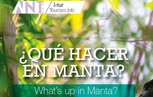 ¿QUÉ HACER EN MANTA? – What´s up in Manta?