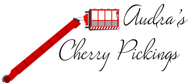Audra's Cherry Pickings