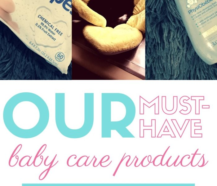 Our Must-Have Baby Care Products