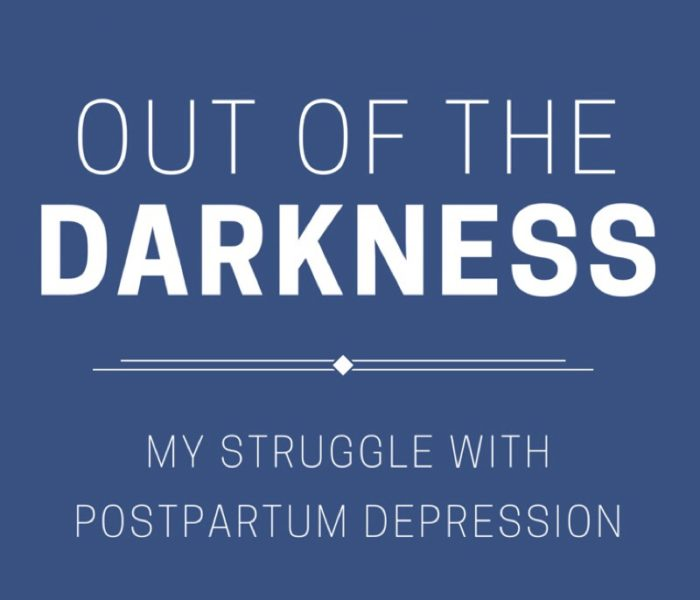Out of the Darkness: My Struggle With Postpartum Depression