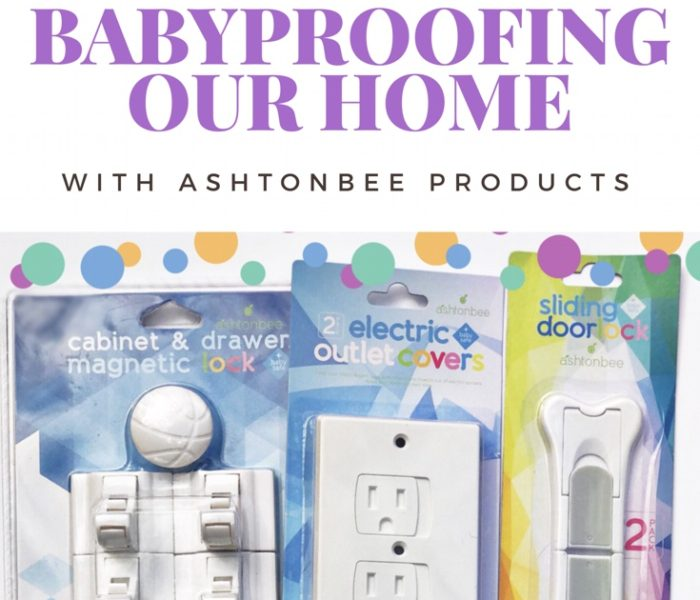 Babyproofing Our Home with Ashtonbee Products