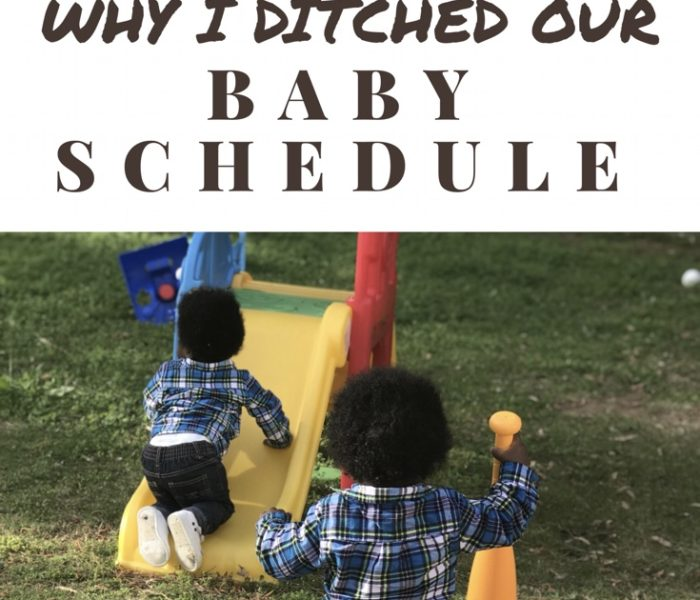 Why I Ditched Our Baby Schedule