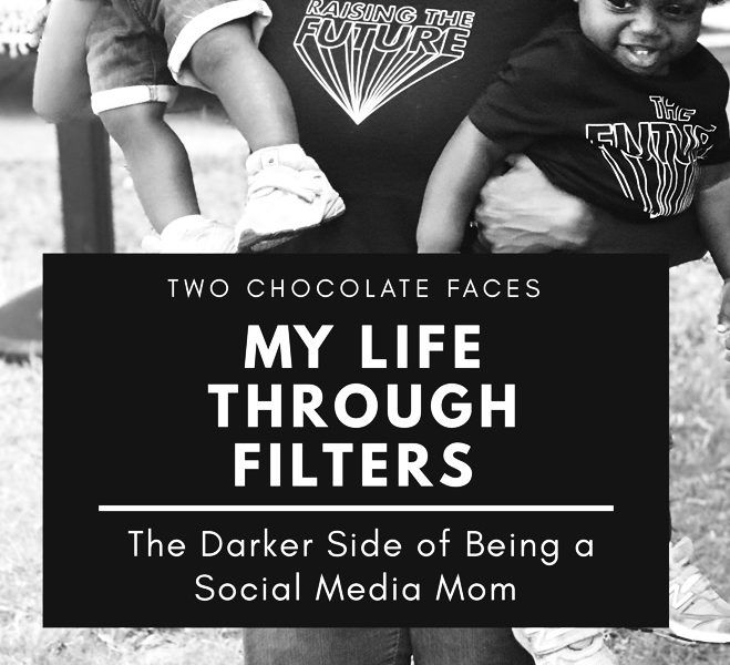 My Life Through Filters: The Darker Side of Being a Social Media Mom
