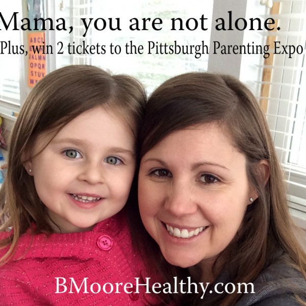 Mama, you are not alone (plus win 2 tickets to the Pittsburgh Parenting Expo)