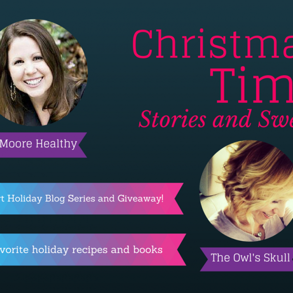 Post 1 of 3: Christmas Time Stories and Sweets. Plus, a giveaway!