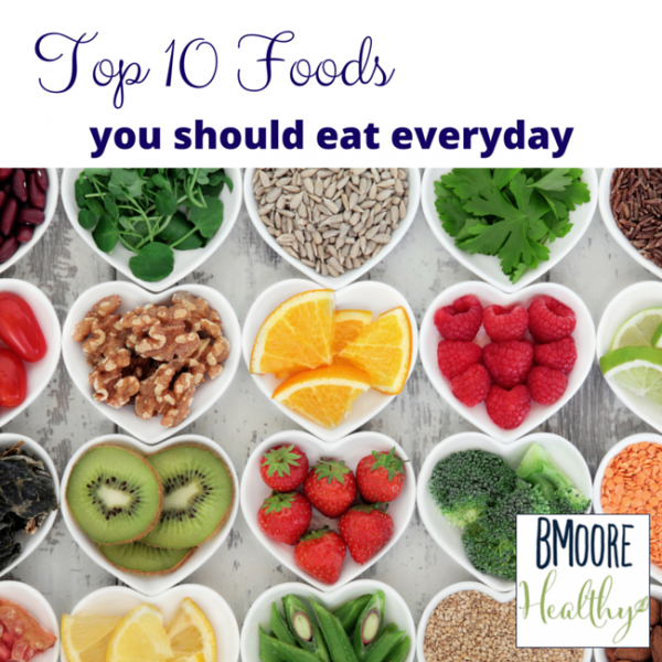 Top 10 foods you should eat everyday