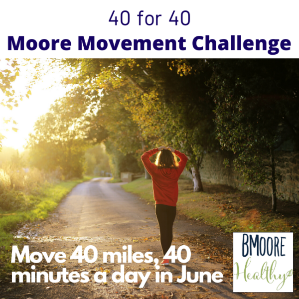 40 for 40 Moore Movement Challenge
