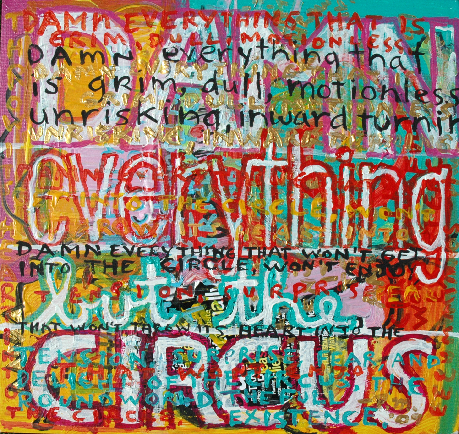 """""""Damn Everything But the Circus"""", 2009, Mixed Media, Private Collection/London"""