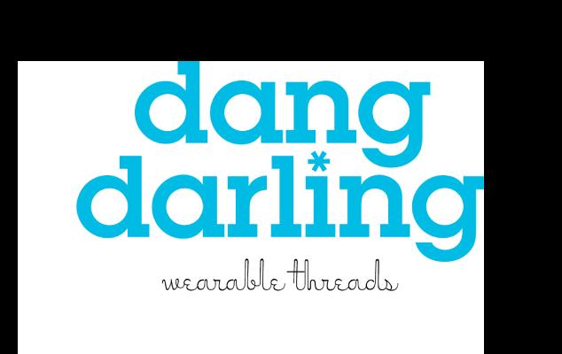 dang darling