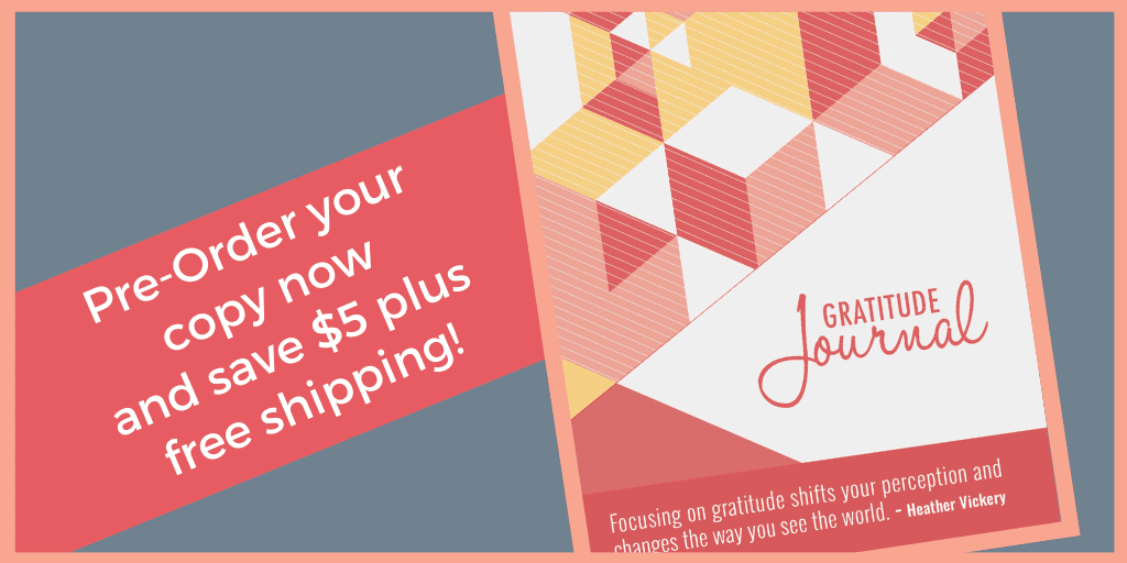 Pre-order Vickery and Co's gratitude Journal and save $5 plus free shipping. Heather Vickery.