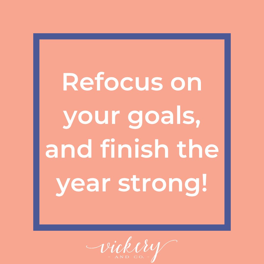 Fall Reset. Goals, reassessment, entrepreneur, coaching, success, leadership. Heather Vickery Refocus.
