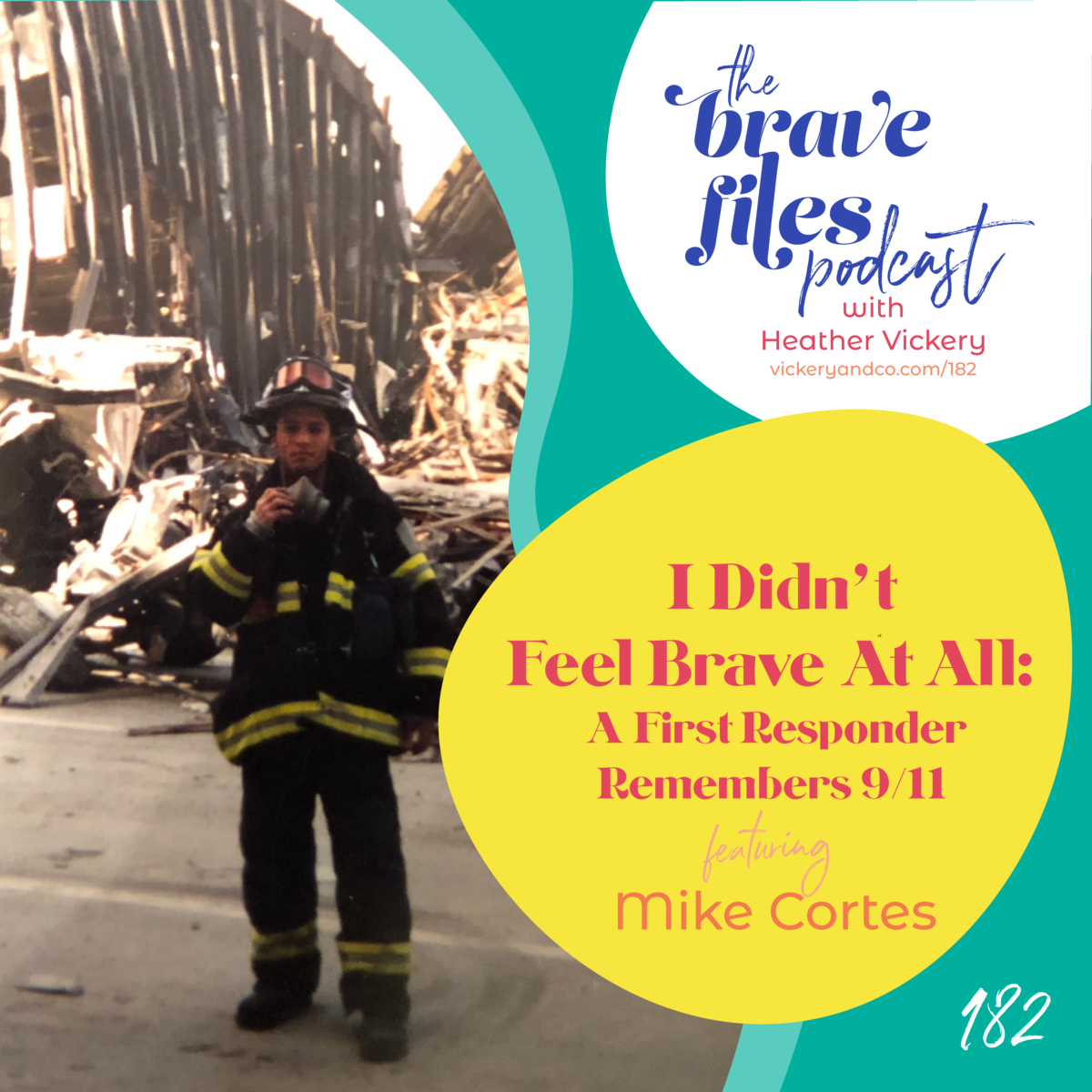 A first responder remembers 9/11. The Brave Files Podcast.