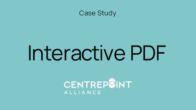 Case Study – How our Interactive PDF Brochure brought Centrepoint Alliance remarkable results