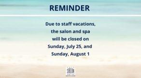 Sunday closings in July | Hair Salon Body & Soul