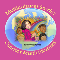 MULTICULTURAL STORIES – CUENTOS MULTICULTURALES