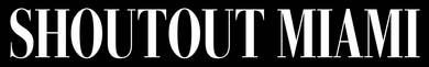 press-shoutoutmiami