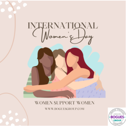 From the Owner's Desk: International Women's Day Kickoff from Bogues Group