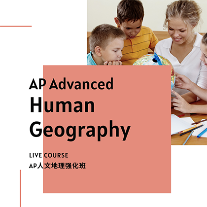 AP Advanced Human Geography Course - SSAT/SAT Training in Toronto