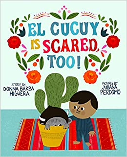 """Hispanic Culture Shared In K- 3: """"El Cucuy Is Scared, Too!"""""""