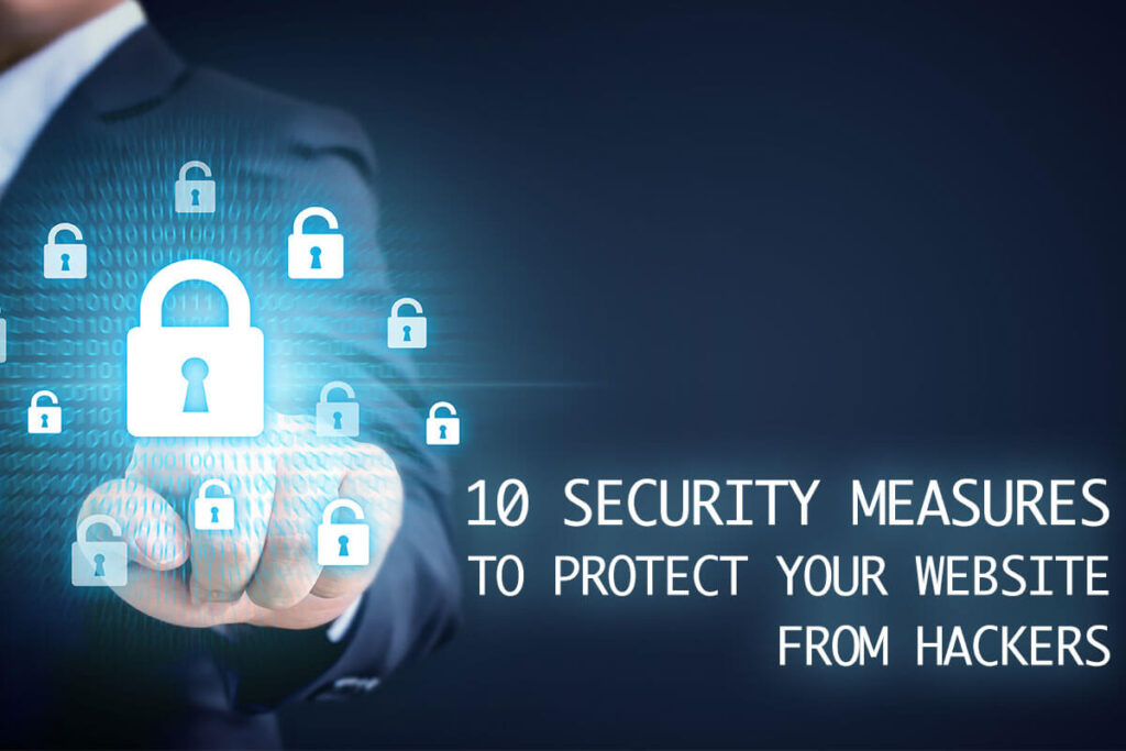 Maxeemize - Orange County Digital Marketing - 10 Security Measures to Keep Your Website from Getting Hacked