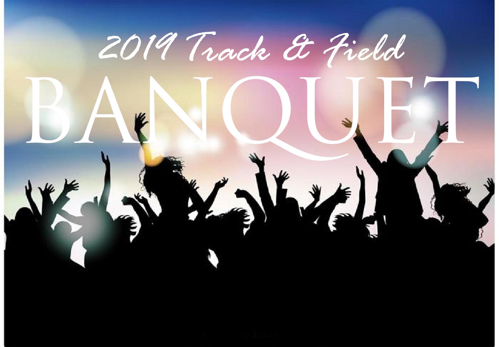 2019 Track & Field BANQUET